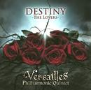 DESTINY -THE LOVERS-/Versailles