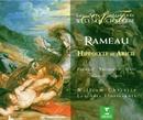 Rameau : Hippolyte et Aricie/William Christie