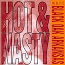 Hot And Nasty: The Best Of Black Oak Arkansas/Black Oak Arkansas