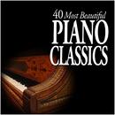 40 Most Beautiful Piano Classics/Various Artists