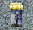 God Bless Tiny Tim: The Complete Reprise Studio Masters... And More/Tiny Tim
