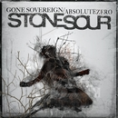 Gone Sovereign / Absolute Zero/Stone Sour