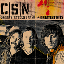 Greatest Hits/Crosby, Stills & Nash