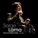 Accordéonissi-mots (Les Meilleurs Moments) [Live]/Serge Lama