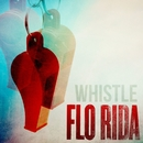 Whistle/Flo Rida