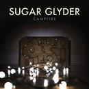 Campfire/Sugar Glyder
