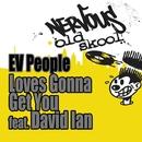 Love's Gonna Get You feat. David Ian/EV People