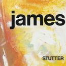 Stutter/James