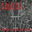 In Torment In Hell/Deicide
