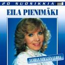 20 Suosikkia / Vanhan veräjän luona/Eila Pienimäki