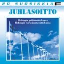 20 Suosikkia - Juhlasoitto/Helsingin poliisisoittokunta ja Helsingin varuskuntasoittokunta
