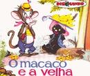 O Macaco e a Velha/Vários