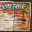 Alive or Just Breathing/Killswitch Engage