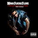 I Don't Really Care (feat. Trey Songz)/Waka Flocka Flame
