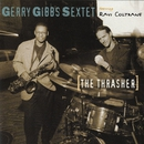 The Thrasher/Gerry Gibbs Sextet