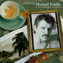 The Best Of Michael Franks: A Backward Glance/Michael Franks