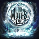 When We Don't Exist [Deluxe Edition]/Like Moths To Flames