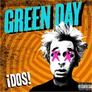 ¡DOS!/Green Day
