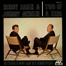 Two Of A Kind/Bobby Darin & Johnny Mercer, with Billy May & His Orchestra