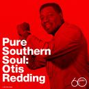 Pure Southern Soul/Otis Redding
