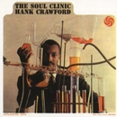 The Soul Clinic/ハンク・クロフォード