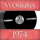 Vuosikirja 1974 - 50 hittiä/Vuosikirja