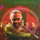 Quanta Gente Veio Ver (Ao Vivo)/Gilberto Gil