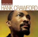 Introducing Hank Crawford/Hank Crawford