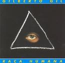 Raça Humana/Gilberto Gil