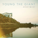 Apartment/Young the Giant