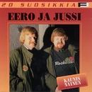 20 Suosikkia / Kaunis nainen/Eero ja Jussi