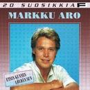 20 Suosikkia / Etsin kunnes löydän sun/Markku Aro