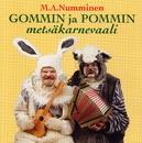 Gommin ja Pommin metsäkarnevaali/M.A. Numminen