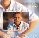 Tähtisarja - 30 Suosikkia/Markku Aro