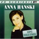 20 Suosikkia / Siipiä vaille enkeli/Anna Hanski