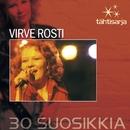 Tähtisarja - 30 Suosikkia/Virve Rosti