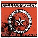 Black Star (Live)/Gillian Welch