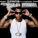 Elevator (feat. Timbaland)/Flo Rida