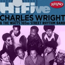 Rhino Hi-Five: Charles Wright & the Watts 103rd St. Rhythm Band/Charles Wright & The Watts 103rd St. Rhythm Band