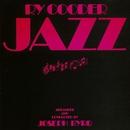 Jazz/Ry Cooder