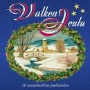 Valkea joulu - 20 tunnelmallista joululaulua/Valkea joulu - 20 tunnelmallista joululaulua