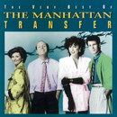 The Very Best Of The Manhattan Transfer/Manhattan Transfer