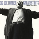 Greatest Hits/Joe Turner