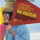 Charge!/The Routers