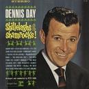 Shillelaghs & Shamrocks/Dennis Day
