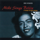 Miki Sings Billie: A Tribute To Billie Holiday/Miki Howard