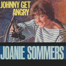 Johnny Get Angry/Joanie Sommers