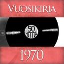 Vuosikirja 1970 - 50 hittiä/Vuosikirja