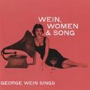 Wein, Women & Song/George Wein