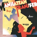 Bop Doo-Wopp/Manhattan Transfer